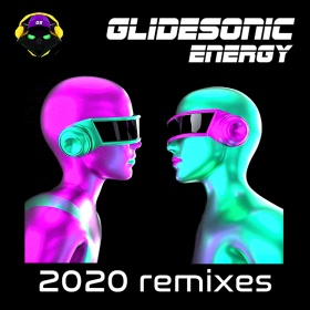 GLIDESONIC - ENERGY (2020 REMIXES)